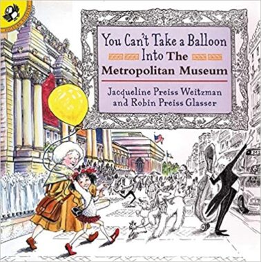 Front page of Weitzman and Glasser's 'You can't take a balloon into the metropolitan museum'